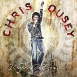 CHRIS OUSEY / Rhyme & Reason