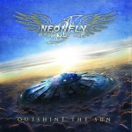 NEONFLY / Outshine The Sun